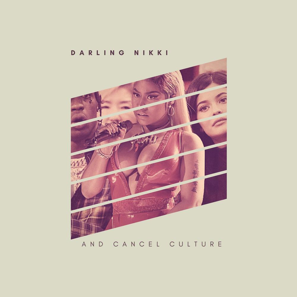 Darling Nikki And Cancel Culture
