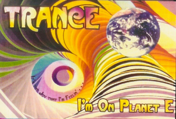 "DJ Trance's ""I'm On Planet E"" - the first mixtape sold by Pure Acid."
