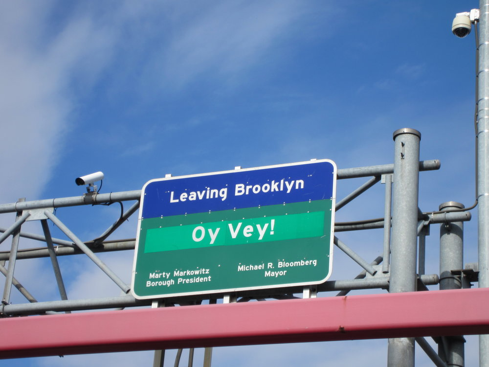 Former Brooklyn Borough President Marty Markowitz's wacky sign on the Williamsburg Bridge.