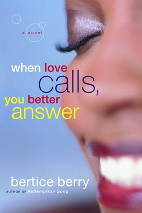 Berry,-WHEN-LOVE-CALLS,-YOU-BETTER-ANSWER,-2005.jpg