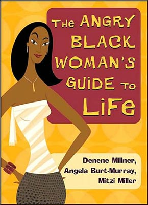 Millner,-ANGRY-BLACK-WOMENS-GUIDE-TO-LIFE,-2004.jpg