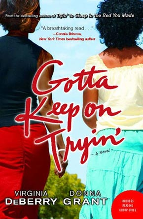 DeBerry-and-Grant,-GOTTA-KEEP-ON-TRYIN',-2008.jpg
