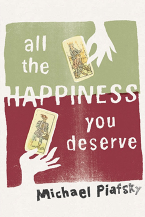 Piafsky,-ALL-THE-HAPPINESS-YOU-DESERVE,-2014.jpg