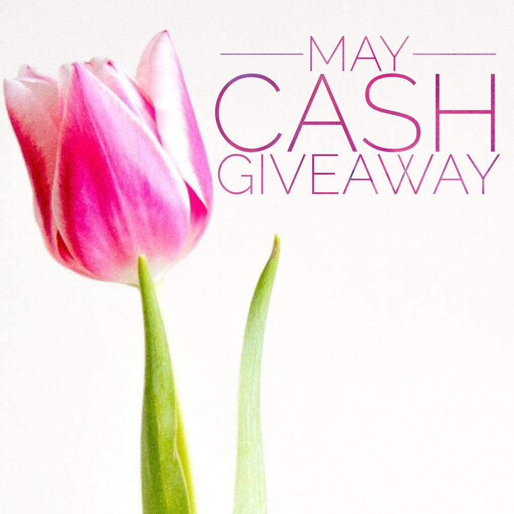 May Cash Giveaway.jpg