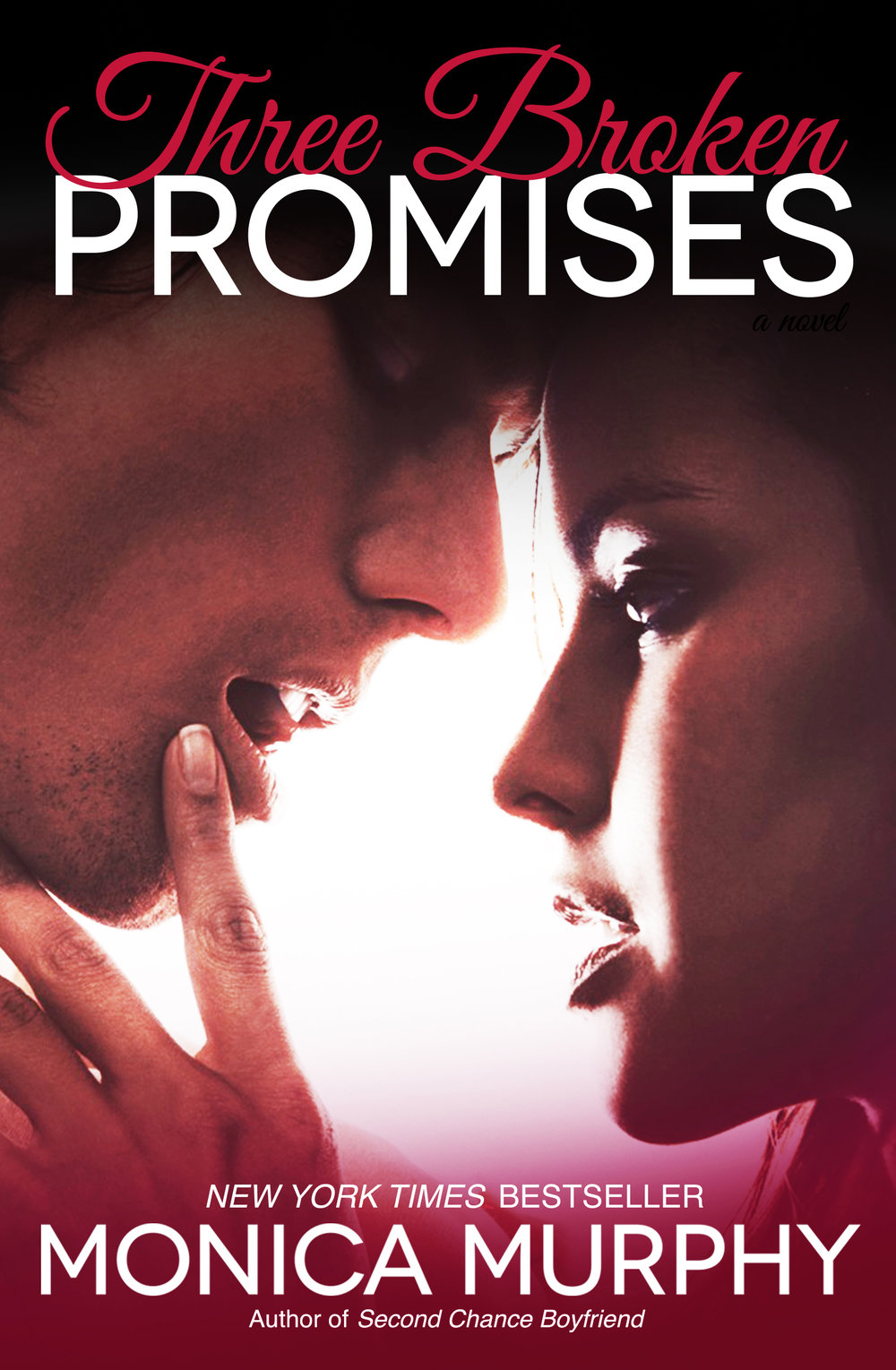One Week Girlfriend 3.0 Three Broken Promises Monica Murphy.jpg