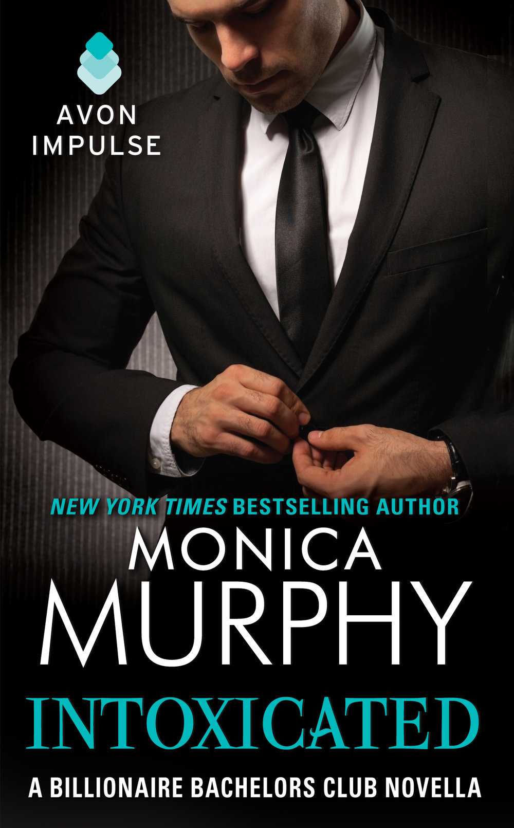 Billionaire Bachelors Club 4.0 Intoxicated Monica Murphy.jpg