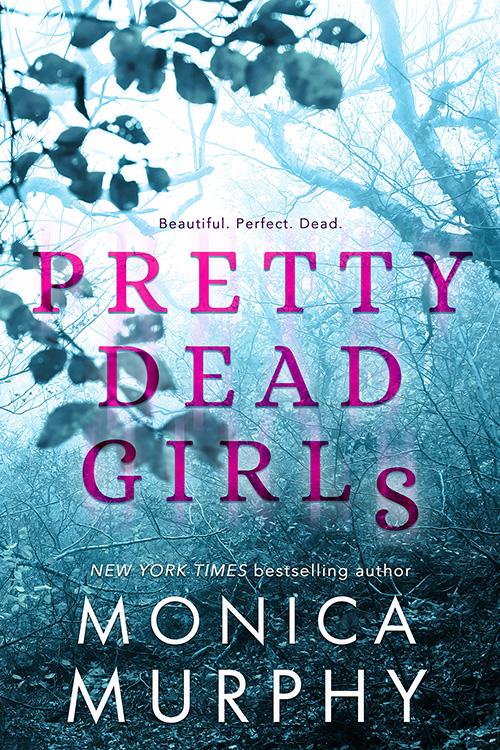 Pretty Dead Girls Monica Murphy.jpg