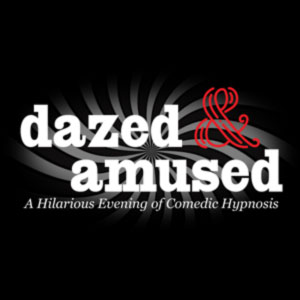 Dazed & Amused: Comedy Hypnosis — Magic MIke Productions