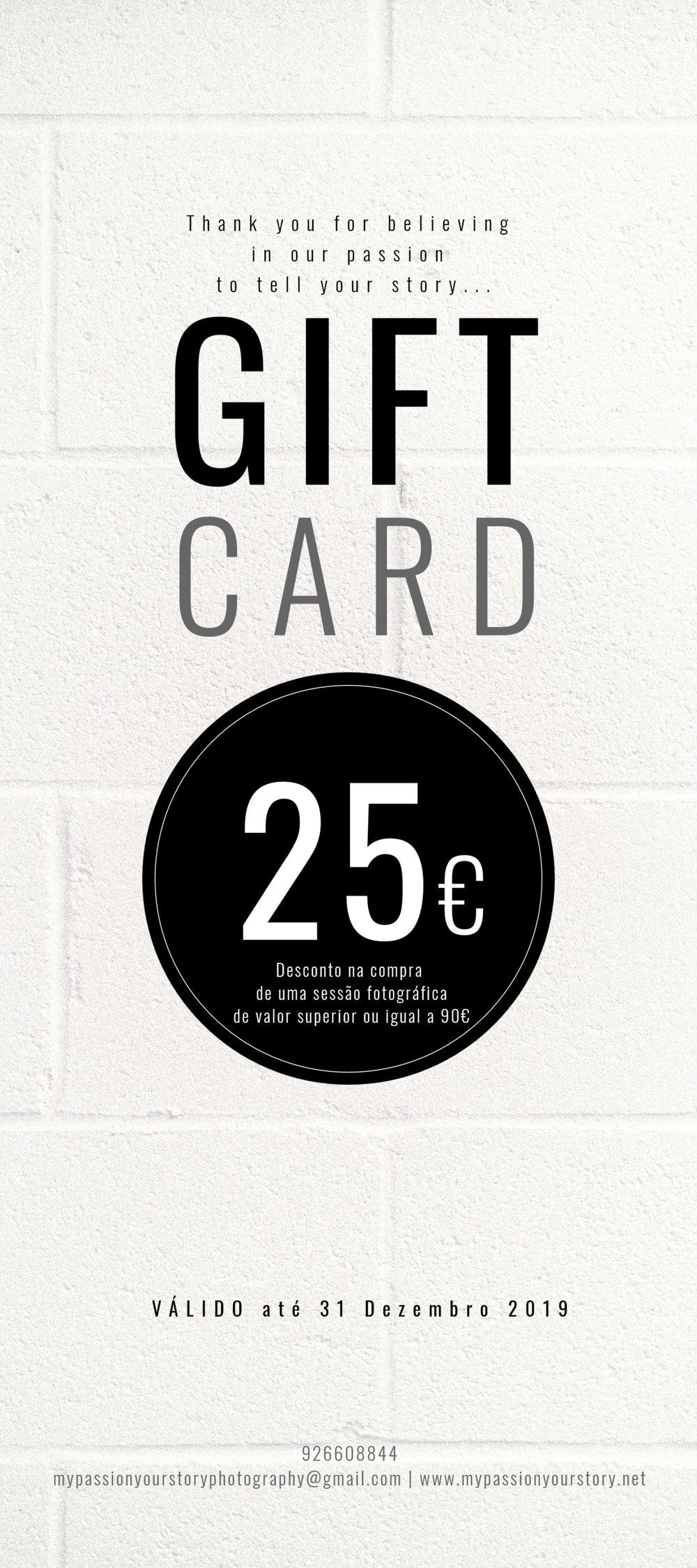 Gift Card 25€ - Se pretende oferecer um gift card para uma sessão fotográfica a um familiar ou amigo(a), pode adquiri-lo pela quantia de 25€.(Há um custo de deslocação associado ao cliente final, caso seja realizada fora dos limites dos concelhos de Alcobaça, Caldas da Rainha ou Leiria)