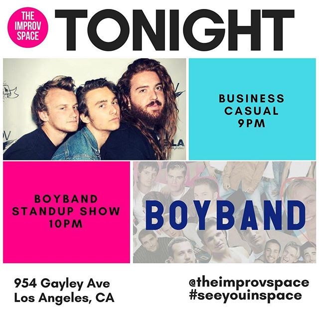 TONIGHT! Business Casual returns from a 6 month hiatus to bring a full hour of sketch and improv comedy! Then— it's BoyBand Standup Show! #seeyouinspace . . . . . . . . . . #theimprovspace #seeyouinspace #comedy #comedyclub #improv #westwood #westside #losangeles #sketchcomedy #standup