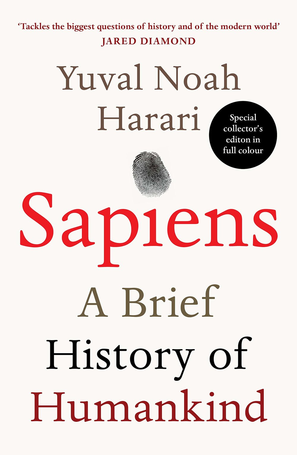 """In  Sapiens , Dr Yuval Noah Harari spans the whole of human history, from the very first humans to walk the earth to the radical – and sometimes devastating – breakthroughs of the Cognitive, Agricultural and Scientific Revolutions. Drawing on insights from biology, anthropology, paleontology and economics, he explores how the currents of history have shaped our human societies, the animals and plants around us, and even our personalities."""