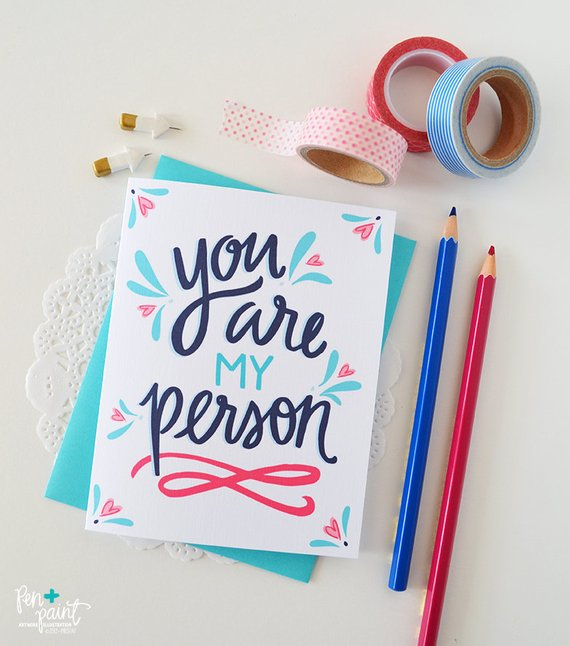 You are my Person Card by Pen & Paint