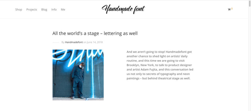 Blog post on  Hand Made Font  where Adam discusses his theatre background and its connection to creating public art.