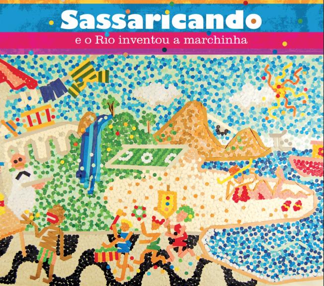 Sassaricando: un disco imprescindible para los interesados en la historia musical del carnaval carioca.
