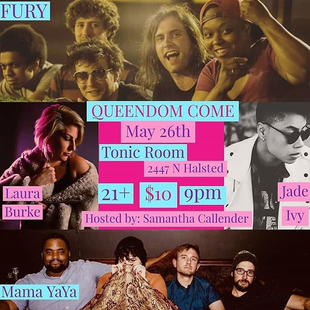Tonight is the night! So excited to bring you the 5th installment of Queendom Come! We have a stacked line up featuring @jadetheivy @lauraburkemusic @mama__yaya and @furyhiphop! As well as sounds by @djladychi and art from @iamladycrayola! Come celebrate Women in Music and Art @tonicroomchi. Doors open at 8 show starts at 9 and runs through 2:30am! #furyhiphop #livemusic #QueendomCome #Chicago #femaleemcee