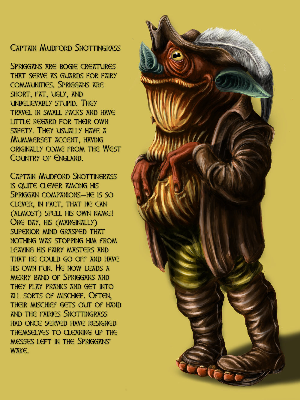 Captain Mudford Snottingrass, Concept Art