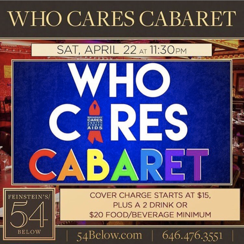 Care For a Cause - April 2017Max will be making his Feinstein's/54 Below debut in this miscast cabaret benefit for the Broadway Cares Equity Fights Aids Organization, singing a selection from Wicked with longtime friend Lucien Coppola.