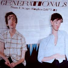 Generationals - State Dogs: Signles 2017-18