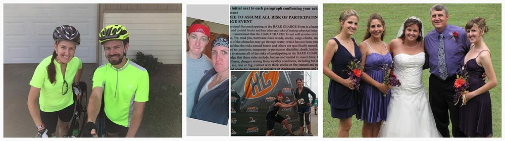 Since my diagnosis, I've tried to stay as healthy as possible and have challenged myself to do things I had never even considered doing before. I have biked across Kansas and Iowa, completed a triathlon, and more. The picture on the left is Brad and me getting ready to get out for a ride (pre-Jameson). The middle picture collage is my best friend from college and me after we finished the Hard Charge adventure run. The picture on the right is the last picture I have of me (far right) before I first passed out at the gym a couple weeks after Erica's wedding and was diagnosed with PH about a month later. I had been training for a half marathon a few months prior to that picture. Left to right are my sisters Kelsie, Krystal, and Erica, and my dad.