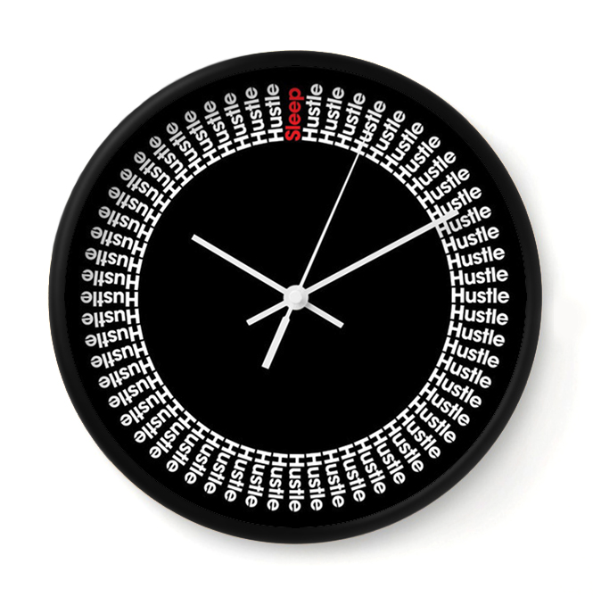 24/7 HUSTLE - BLACK   If Rick Ross was a clock, it would ooze hustle like this. This timepiece plays the soundtrack to your 24/7 grind.