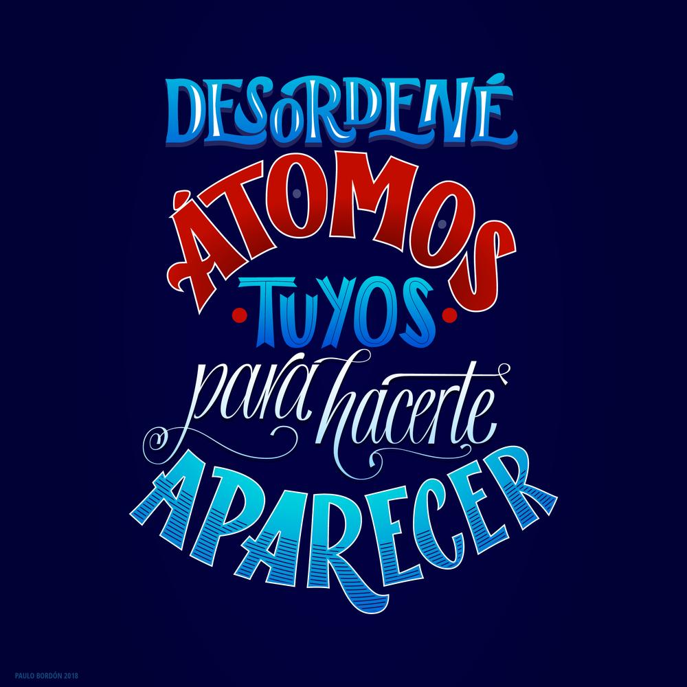 Desordene Atomos Tuyos Lettering