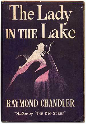 Raymond Chandler - The Lady in the Lake