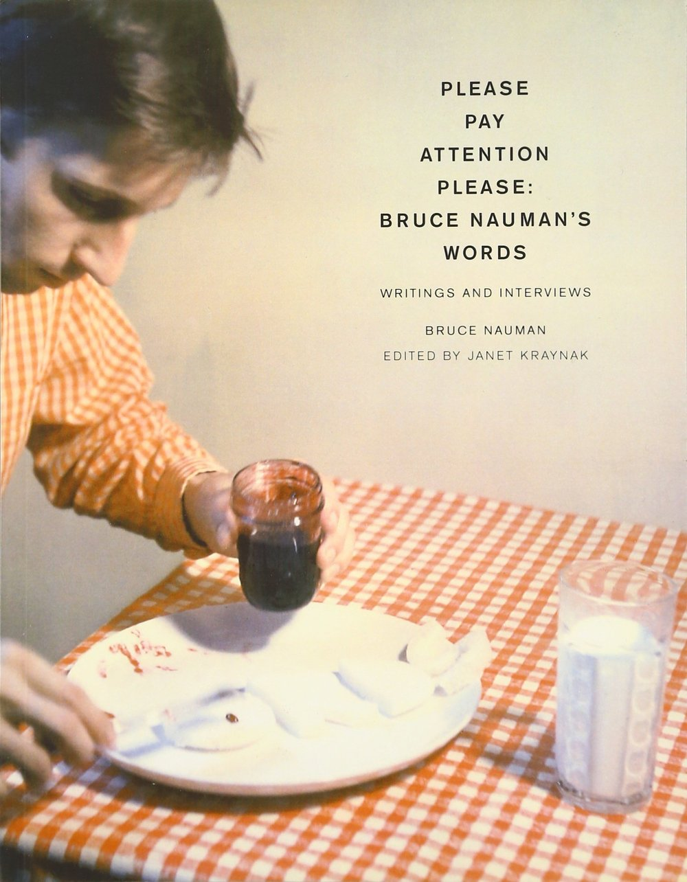 Bruce Nauman - Please Pay Attention Please