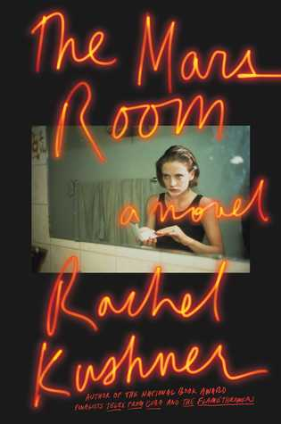 Rachel Kushner - The Mars Room