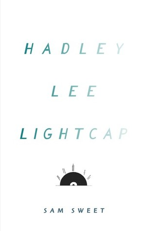 Sam Sweet - Hadley Lee Lightcap