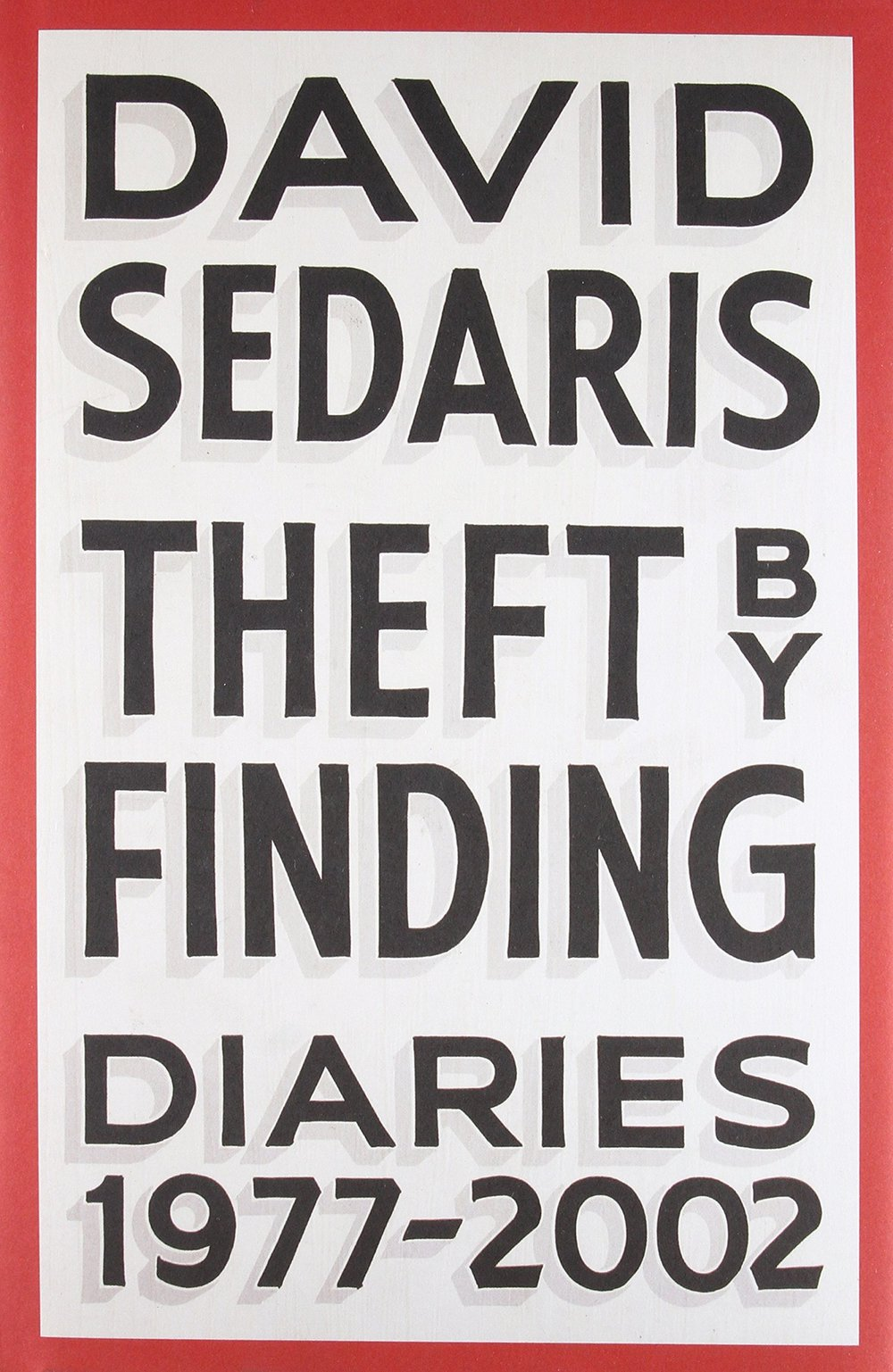 David Sedaris - Theft by Finding