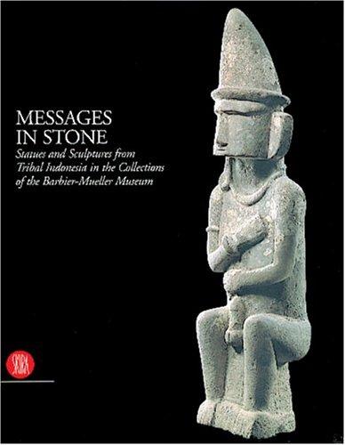 Jean Paul Barbier-Mueller - Messages in Stone