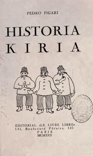 Pedro Figari - Historia Kiria