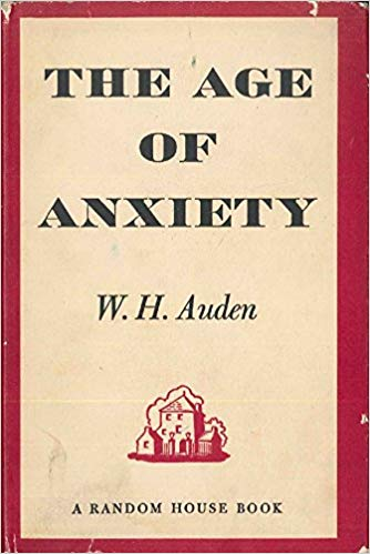 W. H. Auden - The Age of Anxiety