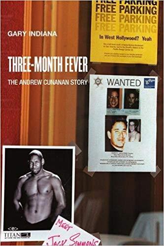 Gary Indiana -  Three Month Fever