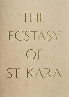 Kara Walker - The Ecstasy of St. Kara