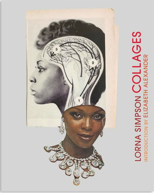 Lorna Simpson - Collages