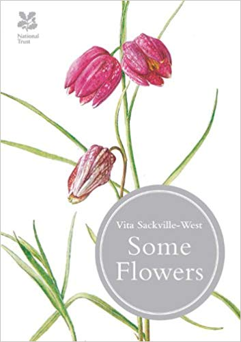 Vita Sackville-West - Some Flowers
