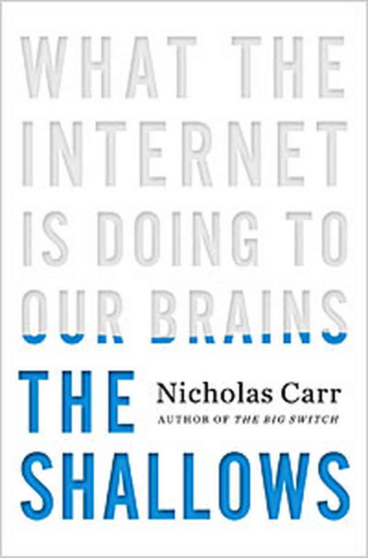 Nicholas Carr - The Shallows