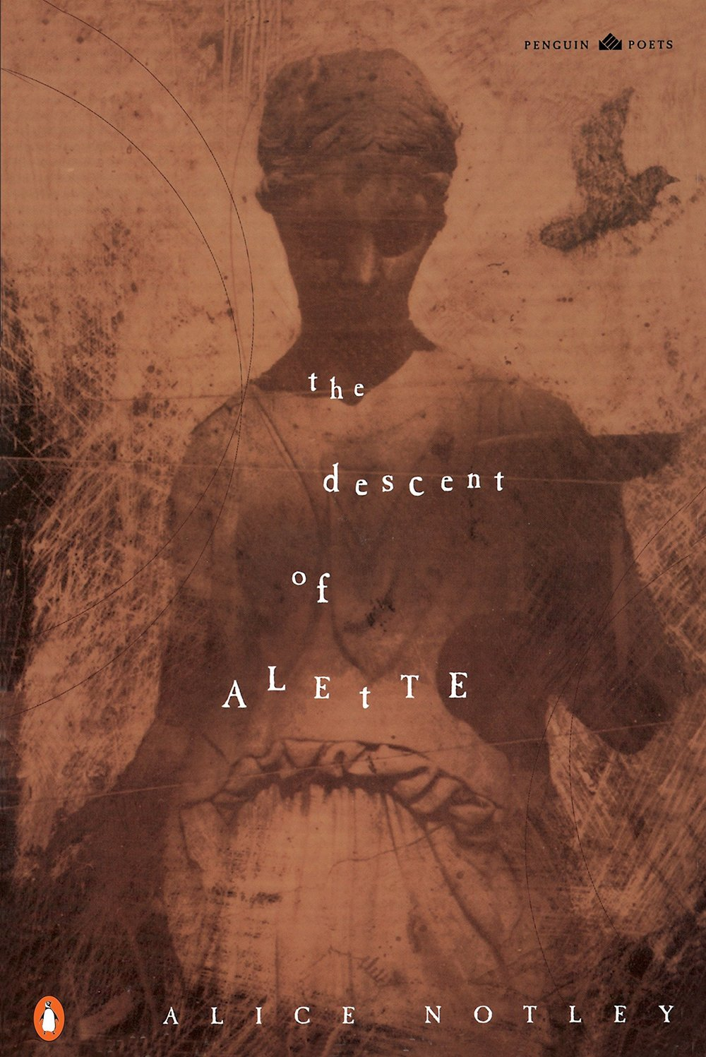 Alice Notley - The Descent of Alette