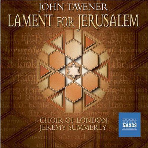 John Tavener - Lament for Jerusalem