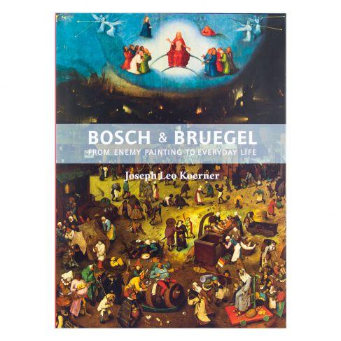 Joseph Leo Koerner - Bosch & Breugel