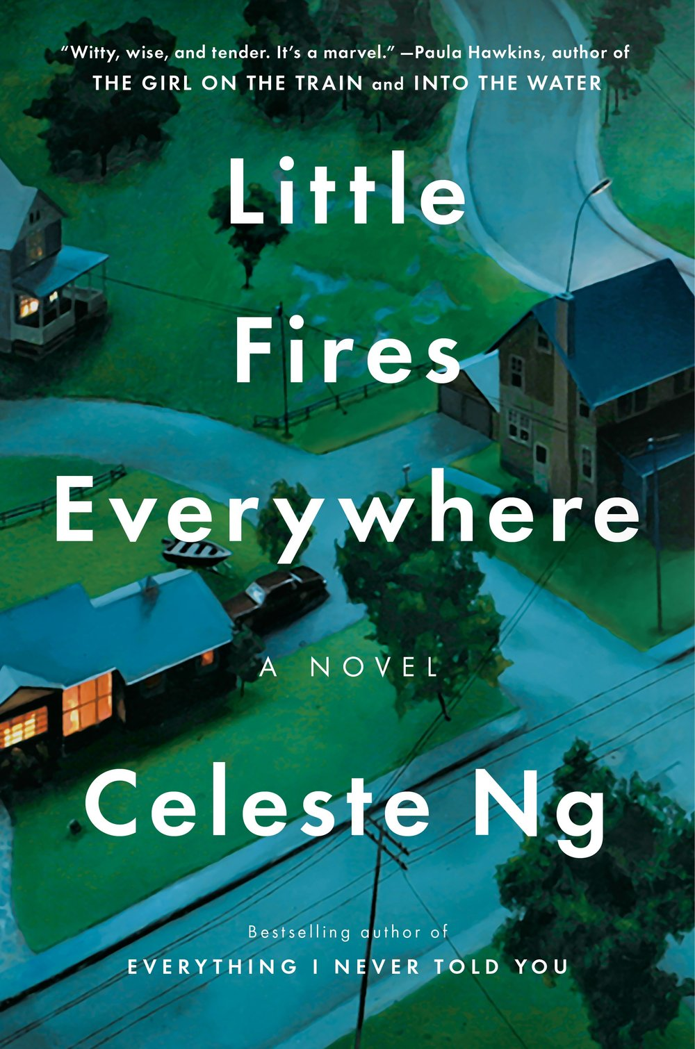 Celeste Ng - Little Fires Everywhere