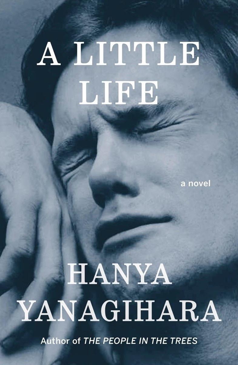 Hanya Yanagihara - A Little Life