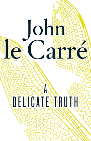 John le Carré - A Delicate Truth