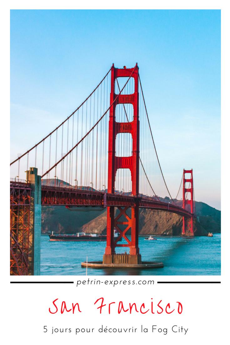 Que faire à San Francisco pendant 5 jours ? Restos cool et spots obligatoires