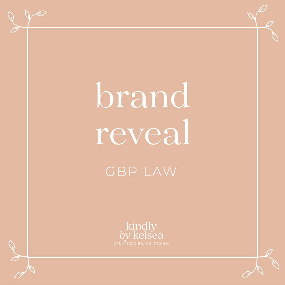Brand Reveal GBP Law by Kindly by Kelsea