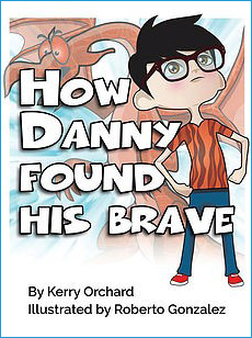 How Danny Found His Brave.jpg