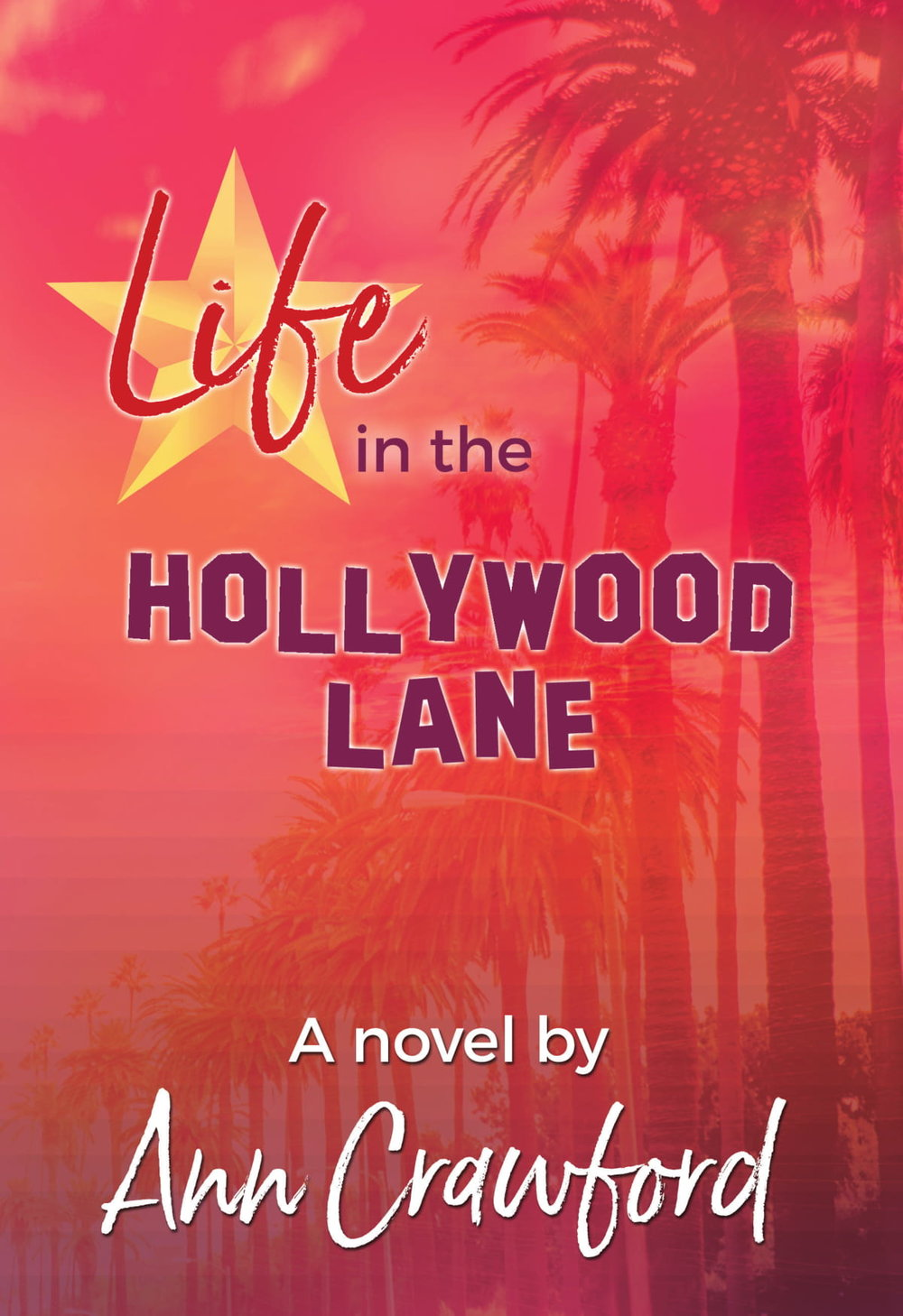 LifeHollywoodLane_PRINT_front cover May 29-1.jpg