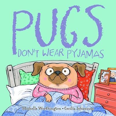 pugs-don-t-wear-pyjamas.jpg