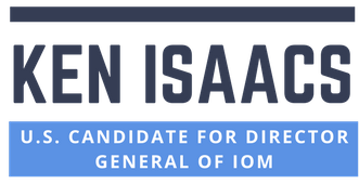 Ken Isaacs | US Candidate for Director General of IOM